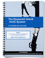 The Roosevelt Island AVAC System