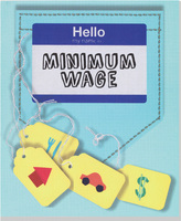 Hello, My Name is Minimum Wage