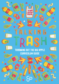_Talking Trash: Curriculum Guide_ Launch Event!