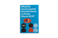 What Do Incarcerated Parents Need to Know About ACS?